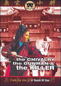 The Chivalry, the Gunman &amp the Killer