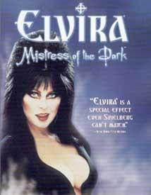 Elvira Mistress of Darkness