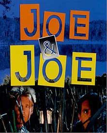 Joe &amp Joe