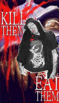 Kill Them &amp Eat Them
