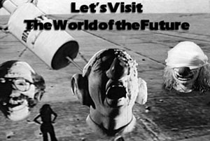 Let's Visit the World of the Future