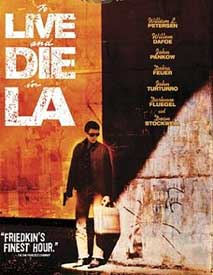 To Live &amp Die in L.A.