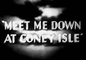 Meet Me Down in Coney Island