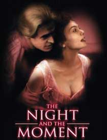 The Night &amp the Moment
